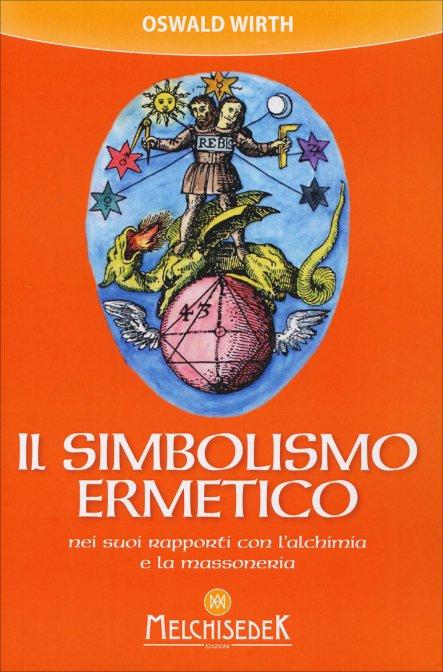 IL SIMBOLISMO ERMETICO - Oswald Wirth