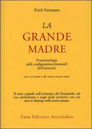 LA GRANDE MADRE. Erich Neumann