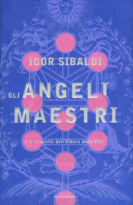 GLI ANGELI MAESTRI. Igor Sibaldi