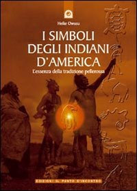 I SIMBOLI DELI INDIANI D'AMERICA