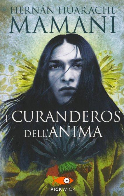 I CURANDEROS DELL'ANIMA. Hernàn Huarache Mamani