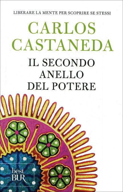 IL SECONDO ANELLO DEL POTERE. Carlos Castaneda