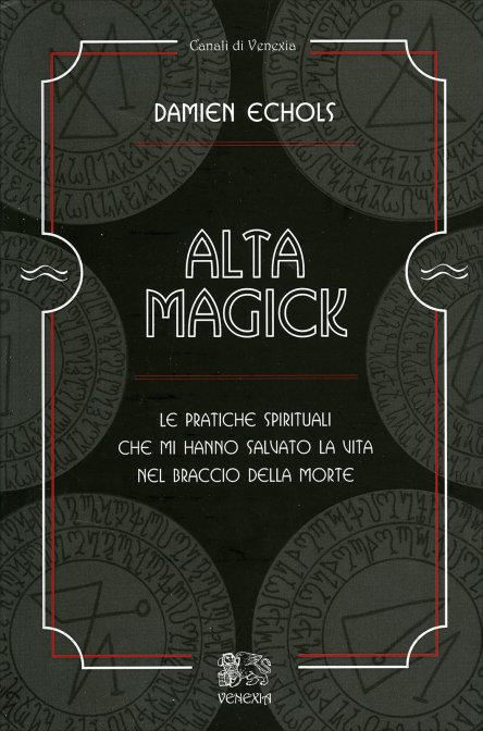 ALTA MAGICK. Damien Echols