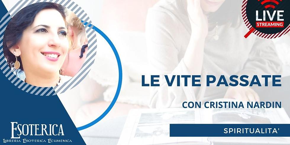 LE VITE PASSATE. Live Streaming con Cristina Nardin