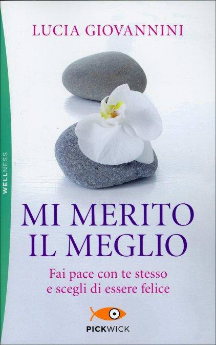 MI MERITO IL MEGLIO - Lucia Giovannini