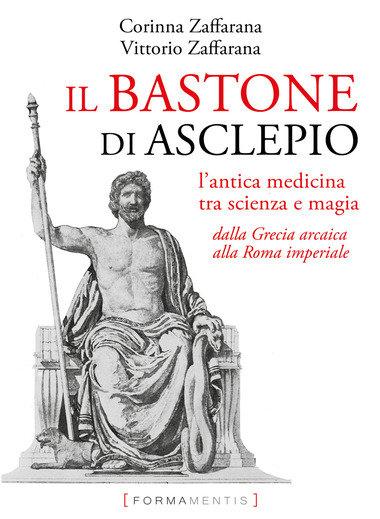 IL BASTONE DI ASCLEPIO. Corinna e Vittorio Zaffarana