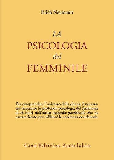 LA PSICOLOGIA DEL FEMMINILE. Erich Neumann