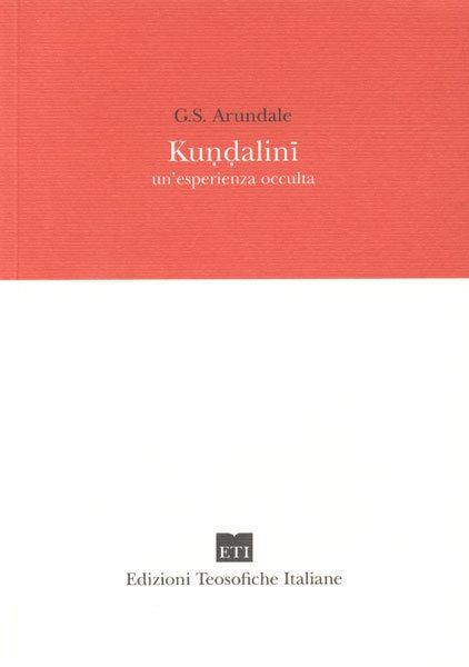 KUNDALINI. George Arundale