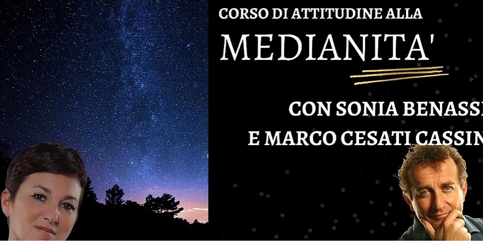 CORSO DI ATTITUDINE ALLA MEDIANITÀ. Con Sonia Benassi e Marco Cesati Cassin