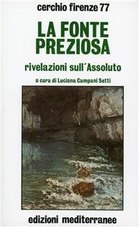 LA FONTE PREZIOSA. Cerchio Firenze 77