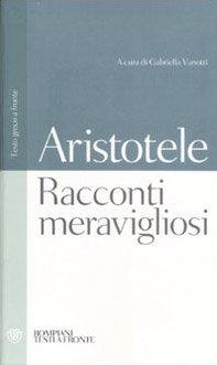 RACCONTI MERAVIGLIOSI. Aristotele