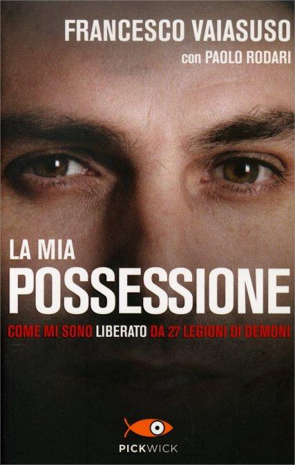 LA MIA POSSESSIONE - Francesco Vaiasuso , Paolo Rodari