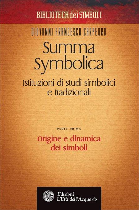 SUMMA SYMBOLICA - Giovanni Francesco Carpeoro