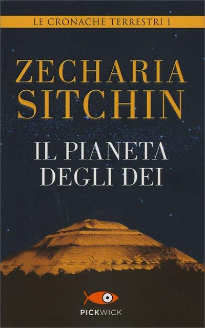 IL PIANETA DEGLI DEI. Zecharia Sitchin
