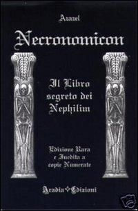 NECRONOMICON  -il libro segreto dei Nephilim