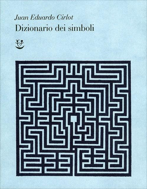 DIZIONARIO DEI SIMBOLI - Jean-Eduardo Cirlot