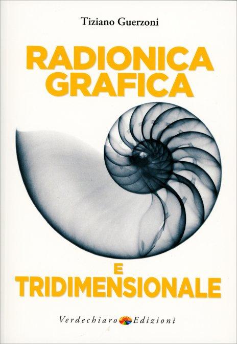 RADIONICA GRAFICA E TRIDIMENSIONALE. Tiziano Guerzoni