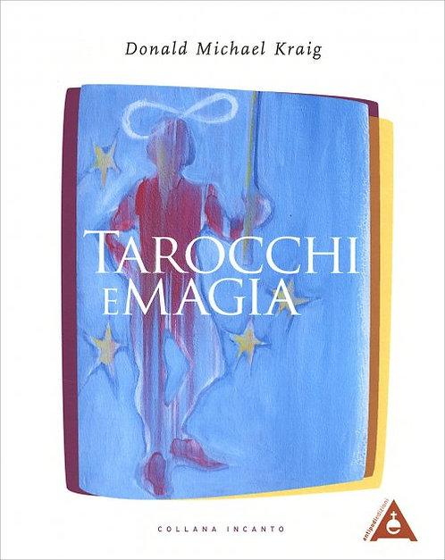 TAROCCHI E MAGIA  - Donald Michael Kraig