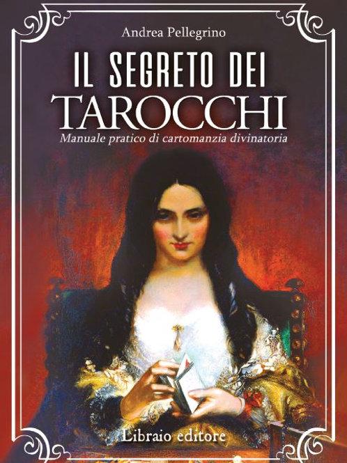 IL SEGRETO DEI TAROCCHI. Andrea Pellegrino