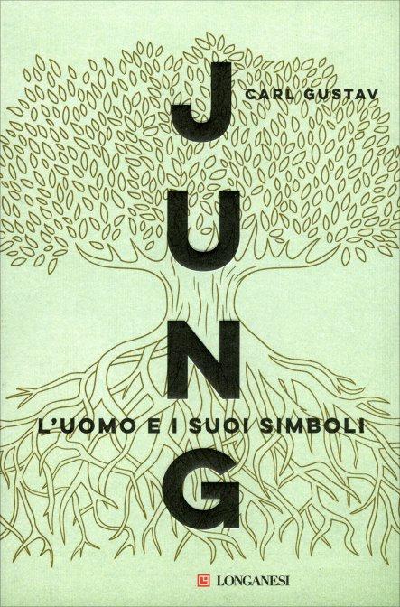 L'UOMO E I SUOI SIMBOLI. Carl Gustav Jung