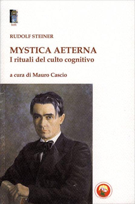 MYSTICA AETERNA. Rudolf Steiner