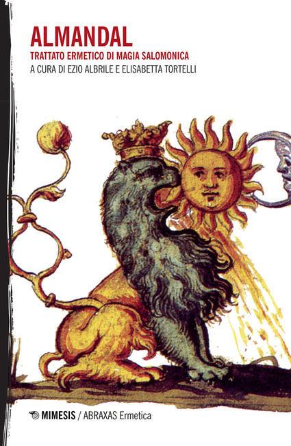 L' ALMANDAL. Trattato ermetico di magia salomonica