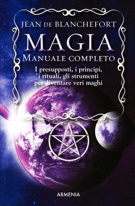 MAGIA-MANUALE COMPLETO. Jean De Blanchetfort