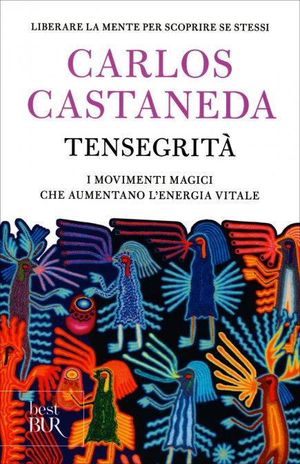 TENSEGRITA'. Carlos Castaneda