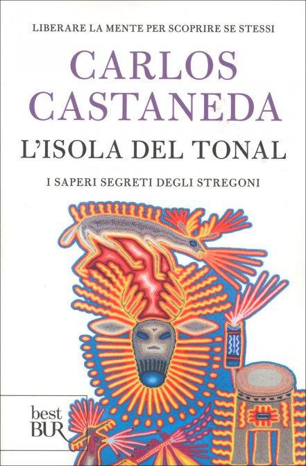 L'ISOLA DEL TONAL. Carlos Castaneda