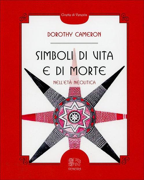 SIMBOLI DI VITA E DI MORTE. Dorothy Cameron