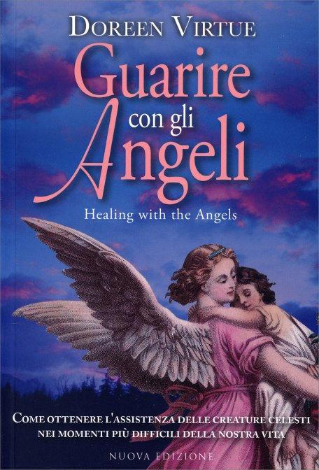 GUARIRE CON GLI ANGELI. Doreen Virtue