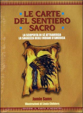 LE CARTE DEL SENTIERO SACRO (LIBRO+44CARTE A COLORI) Jamie Sams