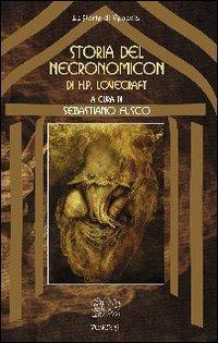 STORIA DEL NECRONOMICON DI H.P. LOVECRAFT. Sebastiano Fusco