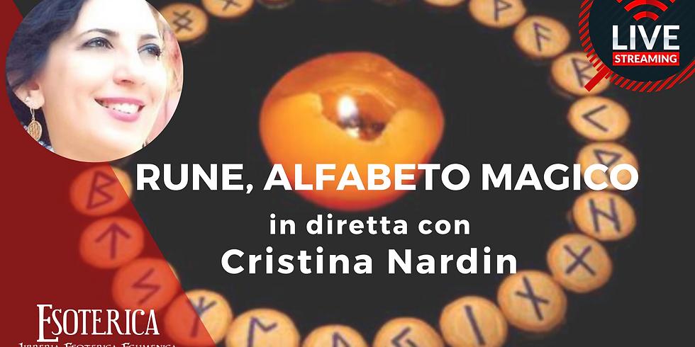 RUNE E MAGIA. Live Streaming con Cristina Nardin