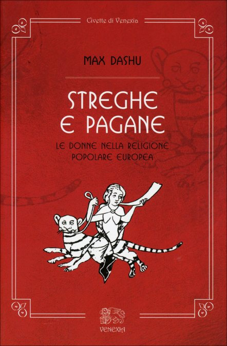STREGHE E PAGANE. Max Dashu