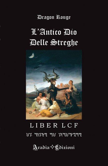 L'ANTICO DIO DELLE STREGHE. Dragon Rouge