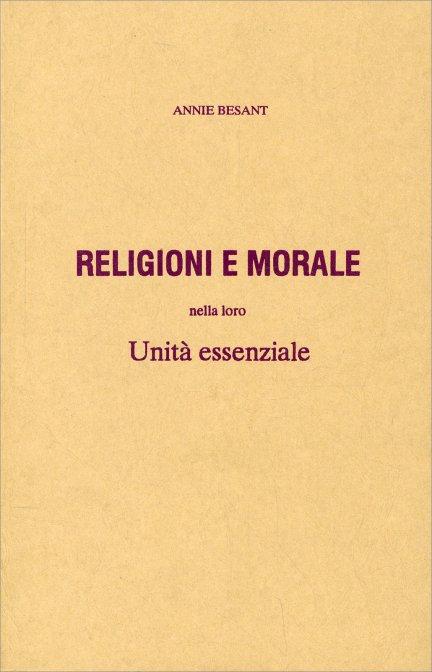 RELIGIONI E MORALE. Annie Besant