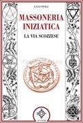 MASSONERIA INIZIATICA. Ugo Poli