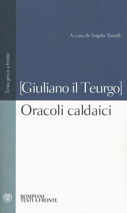 ORACOLI CALDAICI. Giuliano il Teurgo
