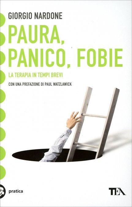 PAURA, PANICO, FOBIE. Giorgio Nardone