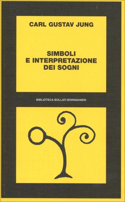 SIMBOLI E INTERPRETAZIONE DEI SOGNI. Carl Gustav Jung