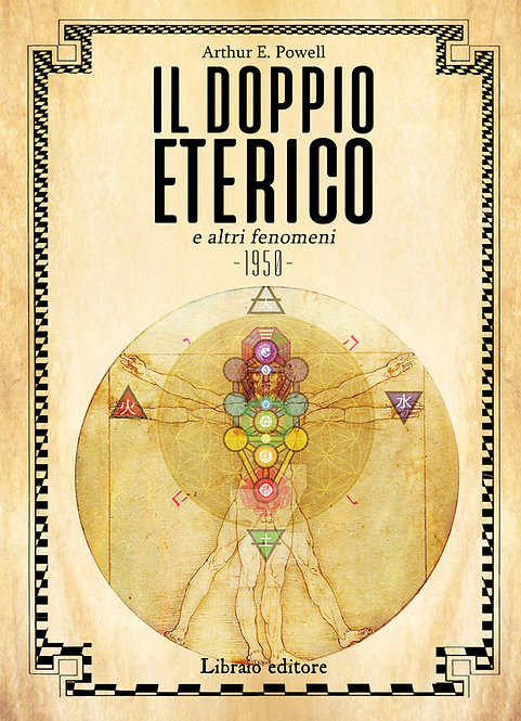 IL DOPPIO ETERICO - Arthur E. Powell