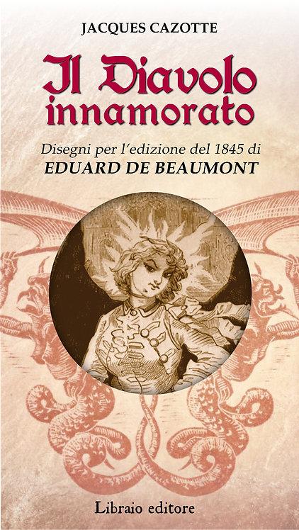 IL DIAVOLO INNAMORATO - Jacques Cazotte
