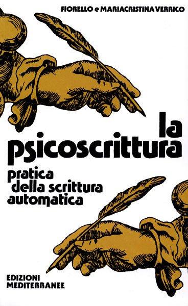LA PSICOSCRITTURA. Fiorello e Mariacristina Verrico