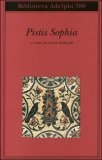 PISTIS SOPHIA - Luigi Moraldi (a cura di)