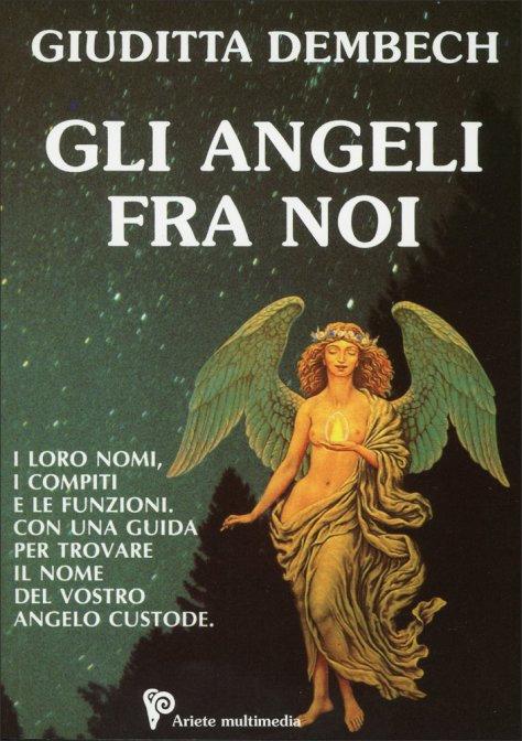GLI ANGELI FRA NOI. Giuditta Dembech
