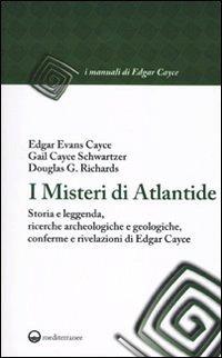 I MISTERI DI ATLANTIDE. Edgar Cayce