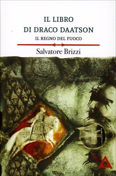 IL LIBRO DI DRACO DAATZON. Parte seconda. Salvatore Brizzi