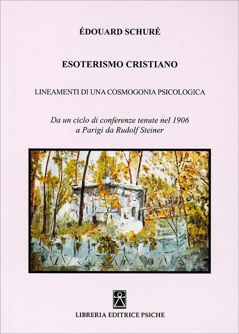ESOTERISMO CRISTIANO. Édouard Schuré