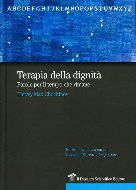 TERAPIA DELLA DIGNITÀ. Harvey Max Chochinov